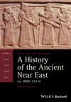 A History Of The Ancient Near East Ca 3000-323 BC
