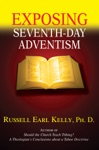 Exposing Seventh-Day Adventism