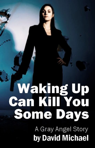 Waking Up Can Kill You Some Days