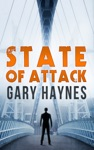 State Of Attack A Tom Dupree Novel Book 2 Book 2