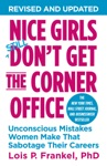 Nice Girls Dont Get The Corner Office