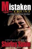 Mistaken Trust - a crime suspense thriller (Book 1 of 6 in Jewels Trust Series)