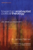 Toward an Anabaptist Political Theology