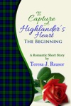To Capture A Highlanders Heart The Beginning