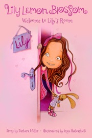 LILY LEMON BLOSSOM WELCOME TO LILYS ROOM