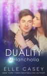 Duality Book 1 Melancholia