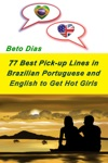 77 Best Pick Up Lines In Brazilian Portuguese And English To Get Hot Girls
