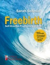 Freebirth - Self-Directed Pregnancy And Birth