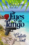 Eyes On Tango The Evans Family Book Three
