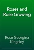 Rose Georgina Kingsley - Roses and Rose Growing artwork