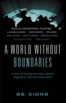 A World Without Boundaries