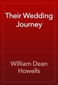 William Dean Howells - Their Wedding Journey artwork