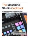 The Maschine Studio Cookbook