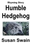 Humble Hedgehog