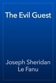 Joseph Sheridan Le Fanu - The Evil Guest artwork