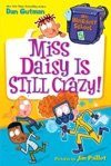 My Weirdest School 5 Miss Daisy Is Still Crazy