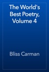 The Worlds Best Poetry Volume 4