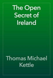 THE OPEN SECRET OF IRELAND