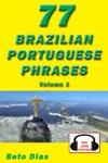 77 Brazilian Portuguese Phrases Volume 1 Audio Available