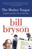 Bill Bryson - The Mother Tongue  artwork