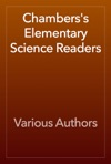 Chamberss Elementary Science Readers