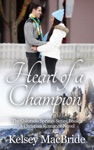 Heart Of A Champion A Christian Romance Novel