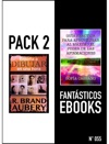 PACK 2 FANTSTICOS EBOOKS N 055
