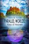 Parallel Worlds Keys Of Heaven