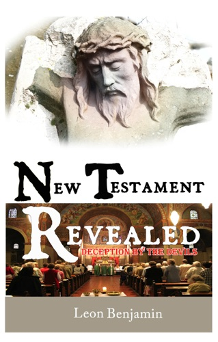 New Testament Revealed Deception By The Devils