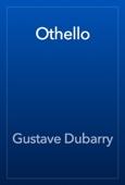 Gustave Dubarry - Othello artwork