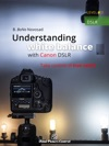 Understanding White Balance With Canon DSLR