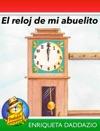 El Reloj De Mi Abuelito