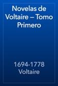1694-1778 Voltaire - Novelas de Voltaire — Tomo Primero artwork