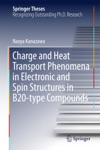 Charge And Heat Transport Phenomena In Electronic And Spin Structures In B20-type Compounds