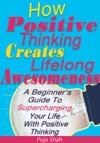How Positive Thinking Creates Lifelong Awesomeness