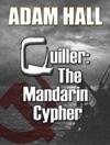 Quiller The Mandarin Cypher
