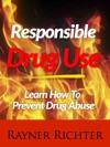Responsible Drug Use