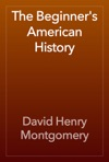 The Beginners American History