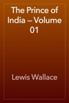 The Prince Of India  Volume 01