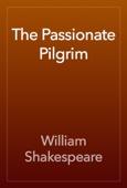 William Shakespeare - The Passionate Pilgrim artwork