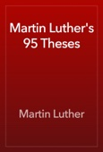 Martin Luther - Martin Luther's 95 Theses  artwork