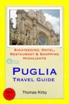 Puglia Italy Travel Guide