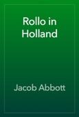 Jacob Abbott - Rollo in Holland artwork