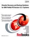 Disaster Recovery And Backup Solutions For IBM FileNet P8 Version 451 Systems
