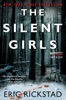 Eric Rickstad - The Silent Girls  artwork