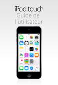 Guide de l'utilisateur de l'iPodtouch pour iOS8.4