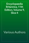 Encyclopaedia Britannica 11th Edition Volume 9 Slice 4