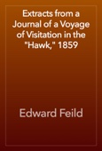 Edward Feild - Extracts from a Journal of a Voyage of Visitation in the