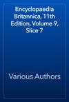 Encyclopaedia Britannica 11th Edition Volume 9 Slice 7