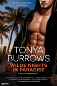 Tonya Burrows - Wilde Nights in Paradise  artwork